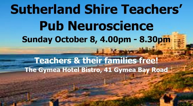 Pub Neuroscience Teachers' Arvo: Sutherland Shire October 8
